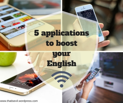 5 applicationsto boostyourEnglish